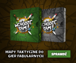 Wchodzę tam! - Mapy taktyczne do gier fabularnych.